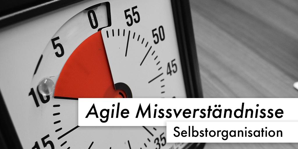 Agile Missverständnisse: Was Selbstorganisation nicht ändern darf