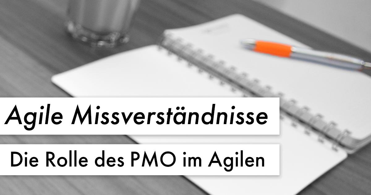 Agile Missverständnisse: Die Rolle des PMO im Agilen