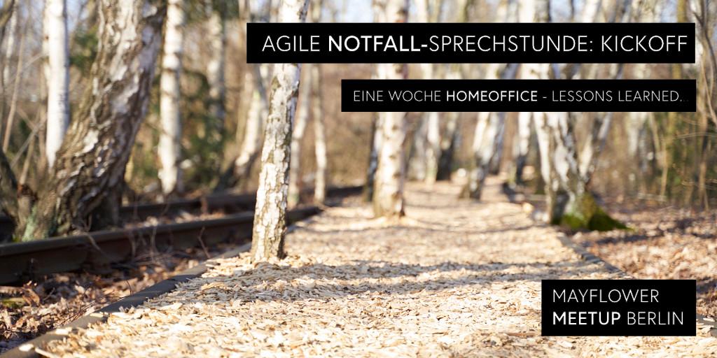 Agile Notfallsprechstunde Vol. 1: Eine Woche Homeoffice - Erfahrungsbericht.