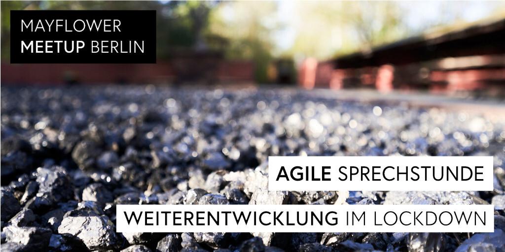 Agile Sprechstunde: Lockdown als Chance zur Weiterentwicklung
