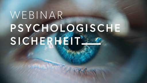 """Stimmungsmotiv als Teaser zum Webinar """"Psychologische Sicherheit"""""""